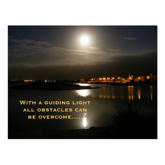 With a guiding lightall obstacles can... postcard