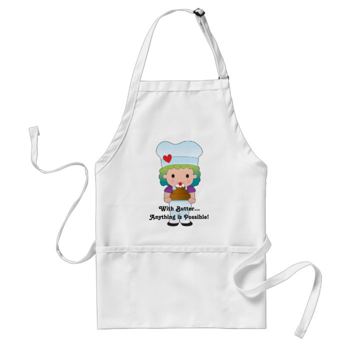 With Butter...Anything is Possible! Standard Apron