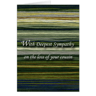 With Deepest Sympathy, Loss of Cousin, Threads Card