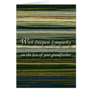 With Deepest Sympathy, Loss of Grandpa, Threads Card