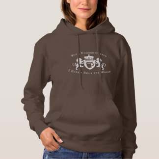 With Enough Coffee I could Rule the World Hoodie