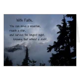 With Faith...Shorter version Greeting Card