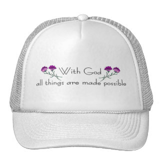 With God all things are made possible Hat