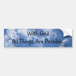 With God All Things Are Possible (sky) Bumper Stickers