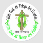 WITH GOD CROSS Non-Hodgkin's Lymphoma T-Shirts Round Sticker