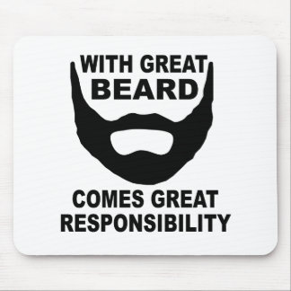 With Great Beard Comes Great Responsibility Mouse Mat