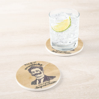 With great mustache comes great responsibility. coaster