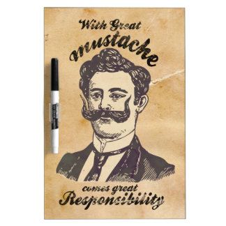 With great mustache, comes great responsibility dry erase whiteboard