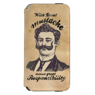 With great mustache, comes great responsibility incipio watson™ iPhone 6 wallet case