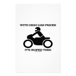 With High Gas Prices It's Moped Time (Sign) Stationery