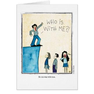 WITH HIM cartoon by Ellen Elliott Greeting Card