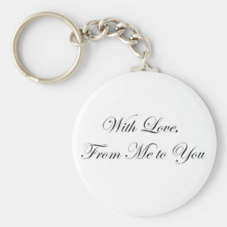With Love from Me to You! Key Ring