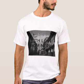 With love from nepal. T-Shirt