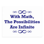 With Math, The Possibilities Are Infinite Postcard