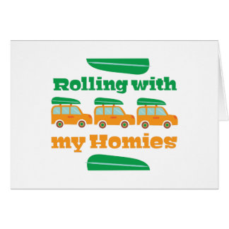 With My Homies Greeting Card