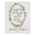 With My Whole Heart Floral Wreath Wedding Poster