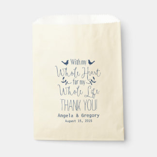 With my whole heart whole life Navy Wedding Favor Favour Bags