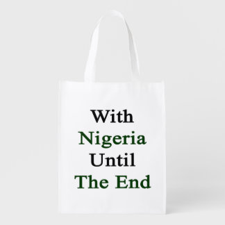 With Nigeria Until The End