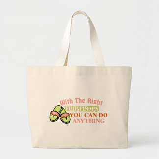 With The Right Flip Flops You Can Do Anything Jumbo Tote Bag