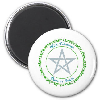 With Tolerance, there is Peace. 6 Cm Round Magnet