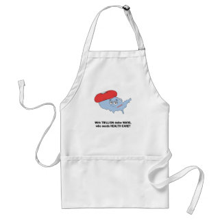 With trillion dollar wars, who needs health care adult apron