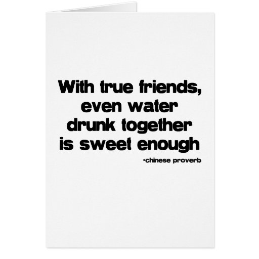 With True Friends quote Greeting Cards