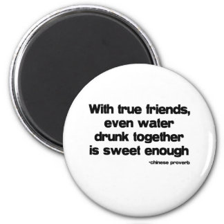 With True Friends quote Fridge Magnets