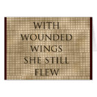 With Wounded Wings She Flew Encouragement Card