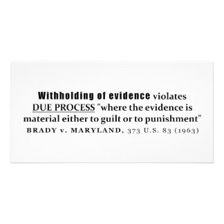Withholding of Evidence Brady v Maryland Case law Personalised Photo Card