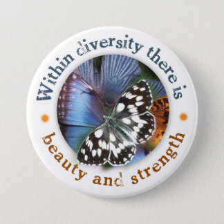 Within Diversity there is Beauty and Strength 7.5 Cm Round Badge