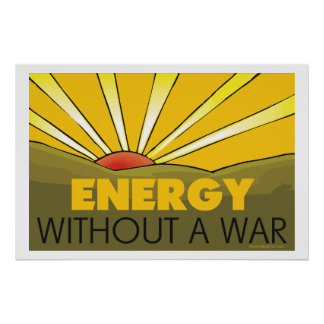 . Without A War Solar Print