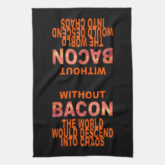 Without Bacon Tea Towels
