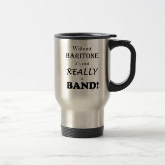 Without Baritone 15 Oz Stainless Steel Travel Mug