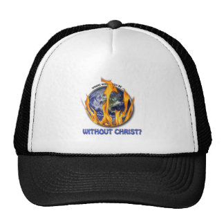 Without Christ Hats
