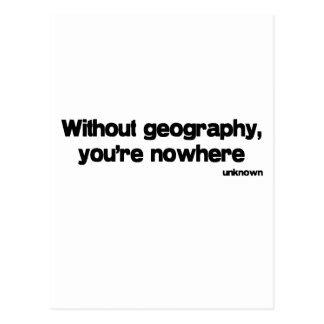 Without Geography quote Postcards