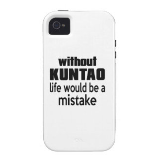 WITHOUT KUNTAO , LIFE WOULD BE A MISTAKE VIBE iPhone 4 CASE