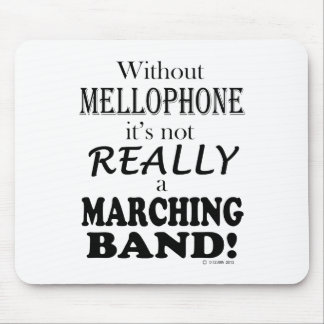 Without Mellophone - Marching Band Mouse Pad
