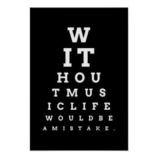 Without music life mistake eye chart poster