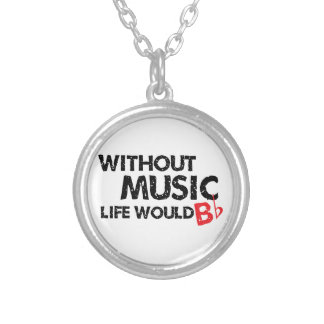 Without Music, Life Would B Flat Silver Plated Necklace