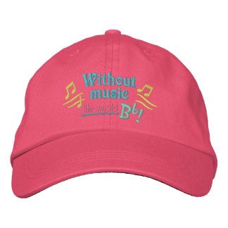 Without Music Life Would Bb Be Flat hat Embroidered Cap
