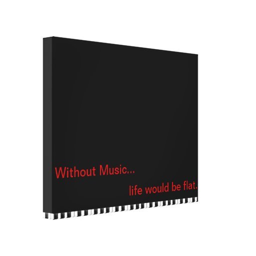 Without Music Piano Keys Stretched Canvas Print