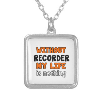WITHOUT RECORDER LIFE IS NOTHING SQUARE PENDANT NECKLACE