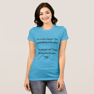 withstand the storm T-Shirt