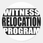 witness relocation program round sticker