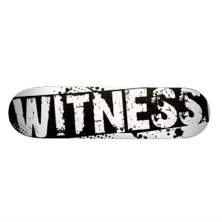 WITNESS skateboard deck