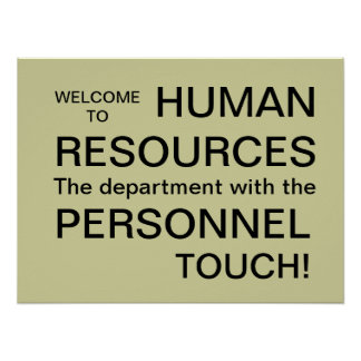 Witty Human Resources HR Personnel Department Sign Poster