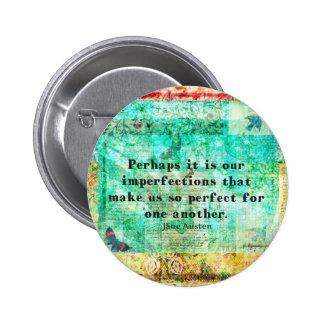 Witty Jane Austen quote 6 Cm Round Badge
