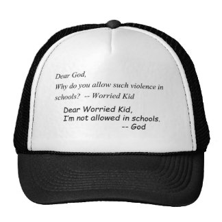 Witty phrase regarding lack of God in schools Trucker Hat