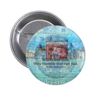 Witty Shakespeare Quote from Romeo and Juliet 6 Cm Round Badge