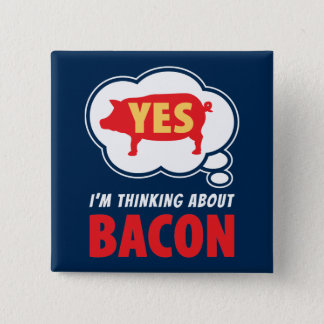 Witty Thought Bubble Bacon Slogan 15 Cm Square Badge